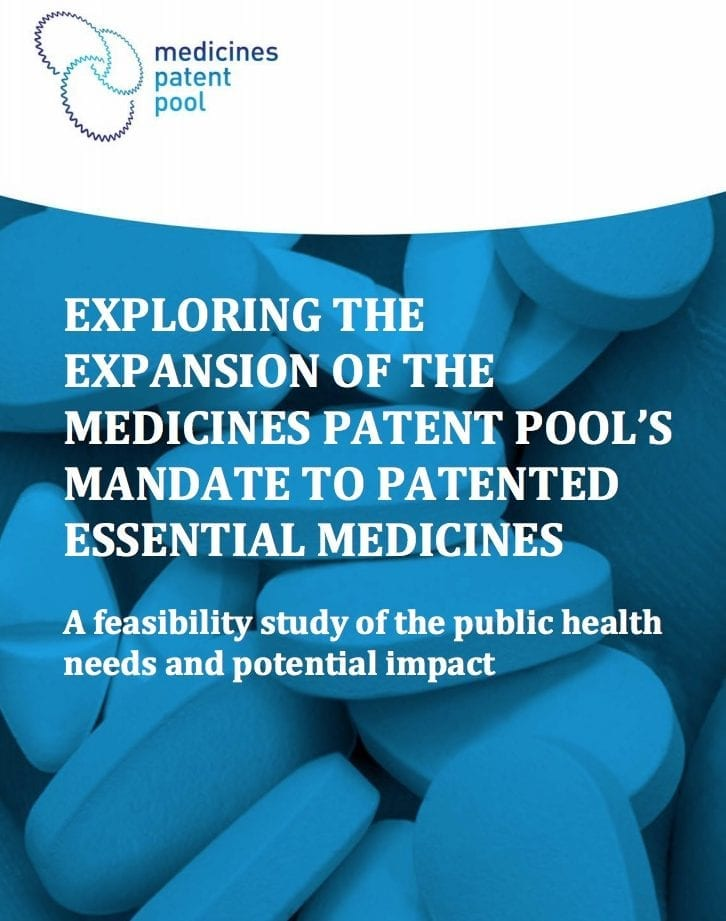 Exploring the Expansion of the Medicines Patent Pool's Mandate to Patented Essential Medicines: A Feasibility Study of the Public Health Needs and Potential Impact